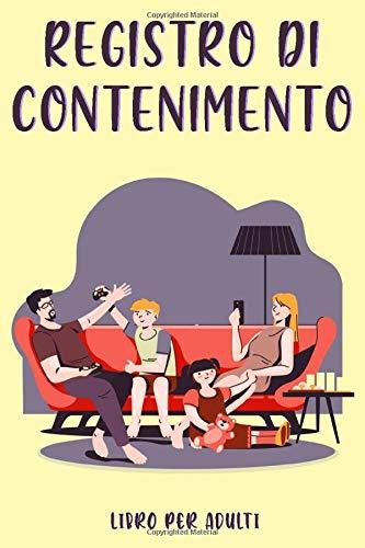Registro Di Contenimento: Libri di quarantena | diario privato da utilizzare per registrare battute, valvole e souvenir durante il periodo di confinamento.