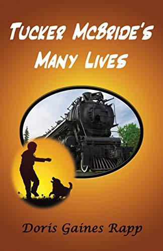 Tucker McBride's Many Lives by [Doris Gaines Rapp]
