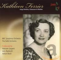 Kathleen Ferrier Sings Brahms Chausson & Mahler
