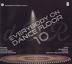 Everybody On Dance Floor 10