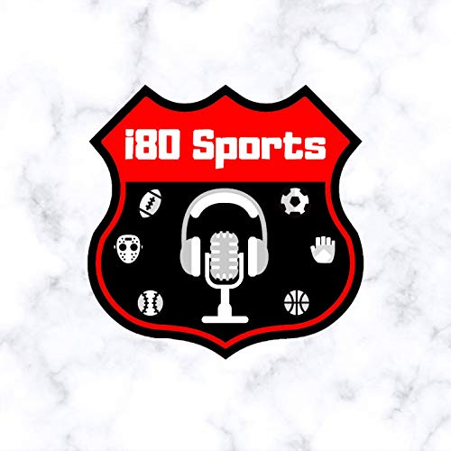 i80 Sports Podcast Podcast By i80 Sports Media cover art