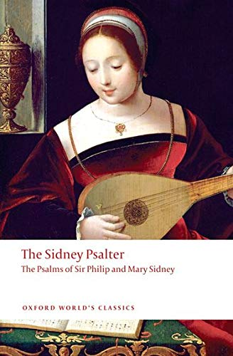 Sidney, M: Sidney Psalter: The Psalms of Sir Philip and Mary Sidney (Oxford World's Classics)