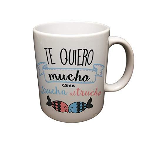 MISORPRESA Taza Frase Te Quiero Mucho como la Trucha al trucho Regalo San...