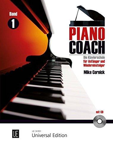 Piano Coach 1 mit CD: Die Klavierschule für Anfänger und Wiedereinsteiger mit Referenz- und Play-Along CD by Mike Cornick (2010-12-16)