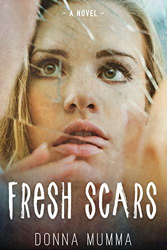 Fresh Scars by [Donna Mumma]