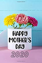 Happy Mother's Day 2020: Cool Gag Gift for Mom from son or daughter ~ Funny Journal, beautifully lined pages Notebook (Unique Gifts Ideas for Mom)