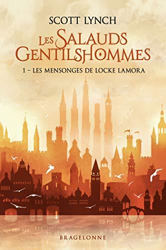Les Salauds Gentilshommes, T1 : Les Mensonges de Locke Lamora