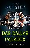 Das Dallas Paradox: Timehunter 2