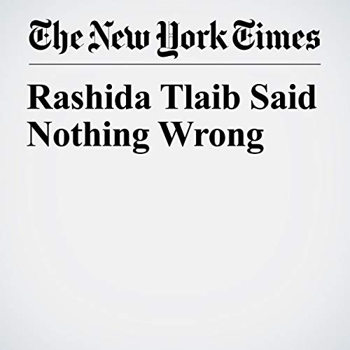 『Rashida Tlaib Said Nothing Wrong』のカバーアート