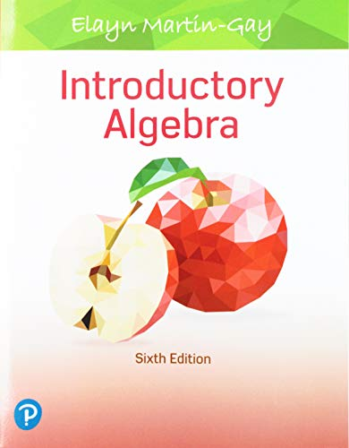 Compare Textbook Prices for Introductory Algebra 6 Edition ISBN 9780135169377 by Martin-Gay, Elayn