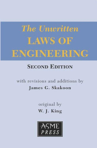 Unwritten Laws of Engineering, Second Edition