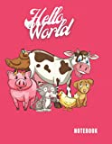 Notebook: Hello World,Cute Cheerful Friendly Farm Animals Clipart/For Animal Lovers//Big Writing Journal, A4 Large Size Wide Ruled, 200 Pages, 8.5 x ... Class/College/Homeschool/Office/Sermon Notes