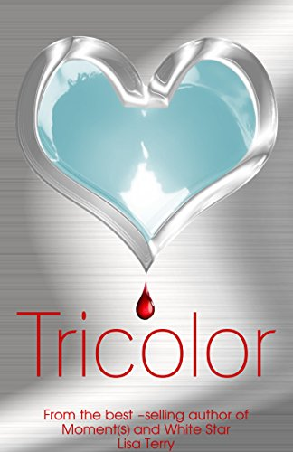 Tricolor: A New Adult Romantic Thriller (English Edition)