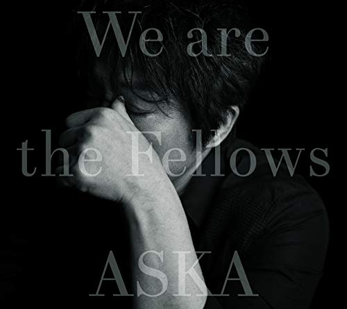 [Album]We are the Fellows – ASKA[FLAC + MP3]