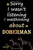 sorry i wasn't listening i was thinking about Doberman: Doberman Notebook Journal - Blank Wide Ruled Paper - Funny Doberman Accessories for Dog Lovers ... Women, Girls and KidsSize 6' x 9', 120 Pages