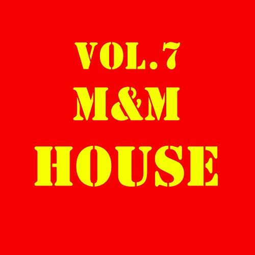M&M HOUSE, Vol. 7
