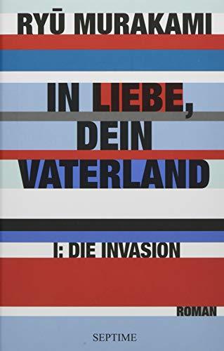 In Liebe, Dein Vaterland I: Die Invasion