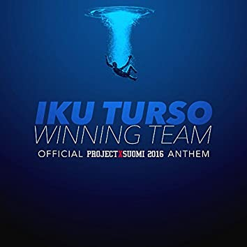 Iku Turso (Official Project X Suomi 2016 Anthem)