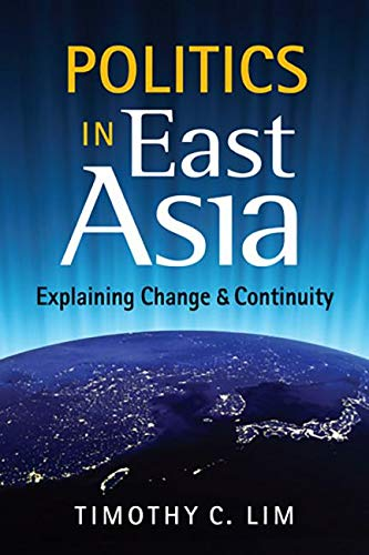 Politics in East Asia: Explaining Change and Continuity