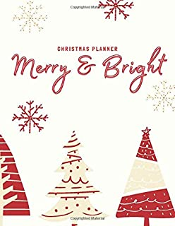 Merry & Bright – Christmas Planner: Holiday Party Organizer includes weekly..
