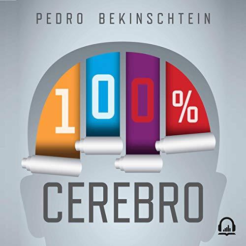 100% cerebro [100% Brain] audiobook cover art