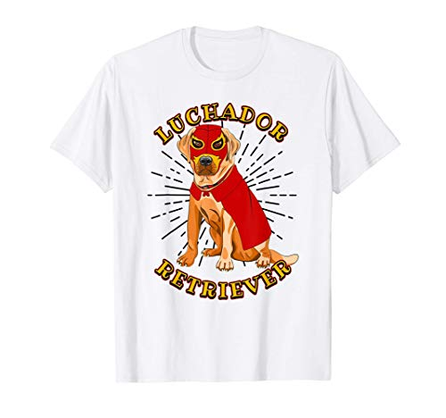 Luchador Wrestling Mexican Mask Funny Labrador Dog Humor T-Shirt