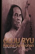 Goju Ryu Karate Kyohan by Yamaguchi, Gogen (2013) Paperback
