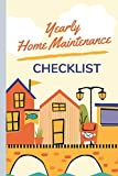 Yearly Home Maintenance Checklist: home maintenance checklist journal: schedule planner monthly list check up | repairs | homeowner gift under 10 | ... flipping houses | seasonal maintenance tasks
