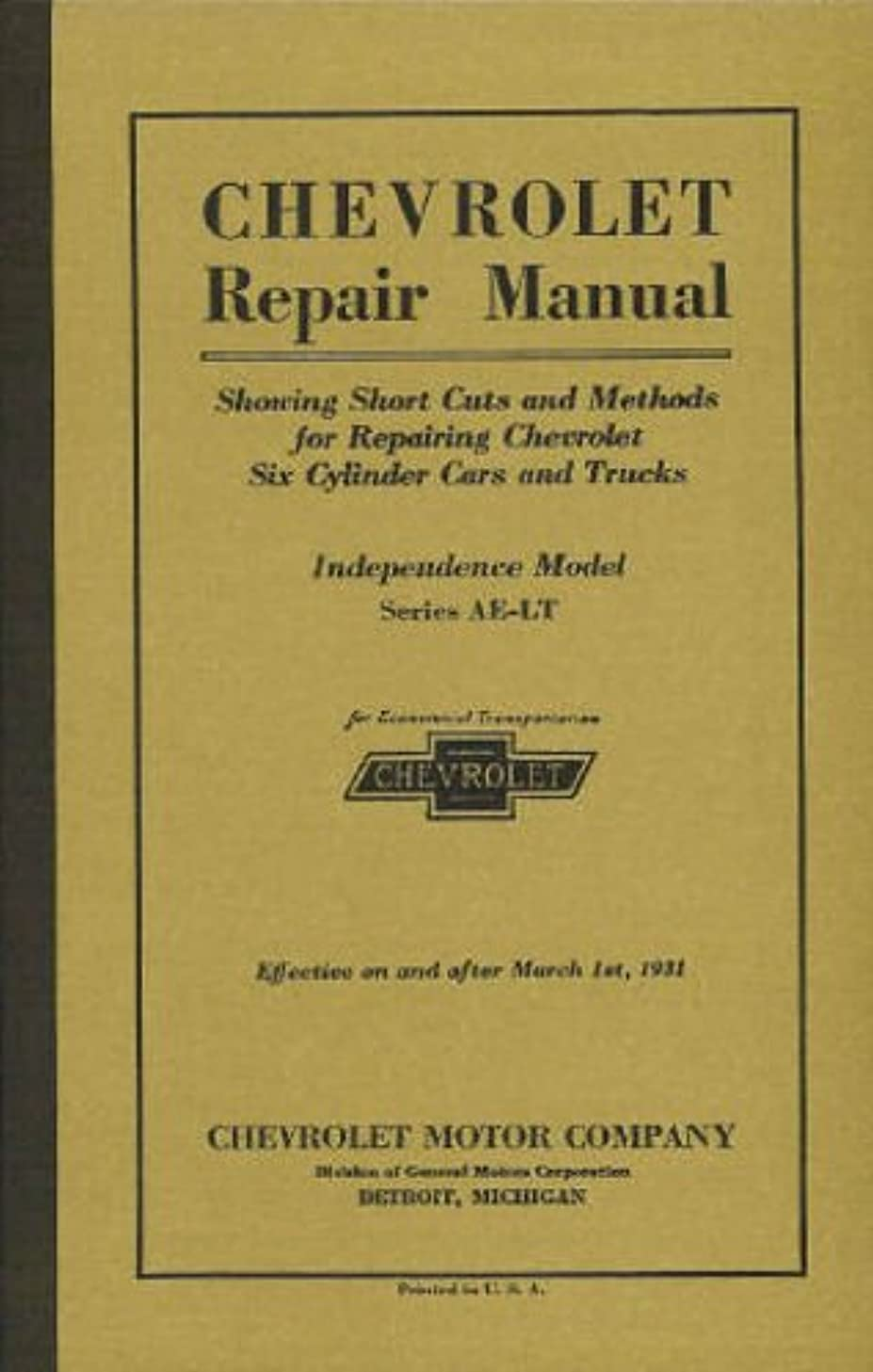 1931 CHEVROLET PASSENGER CARS, TRUCKS & PICKUP FACTORY REPAIR SHOP & SERVICE MANUAL - INCLUDES ALL MODELS - INDEPENDENCE, AE-LT 31 CHEVY
