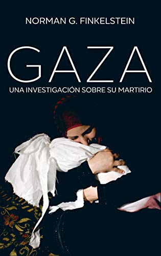 Gaza. Una Investigación De Su Martirio: Una investigación sobre su martirio: 1271 (Hitos)