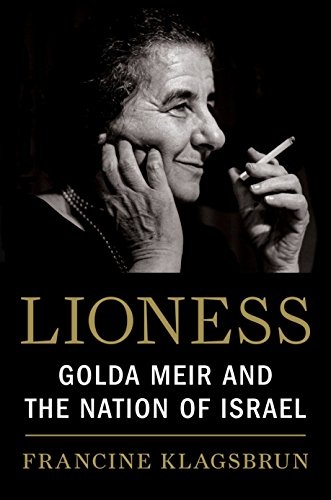 Lioness: Golda Meir and the Nation of Israel