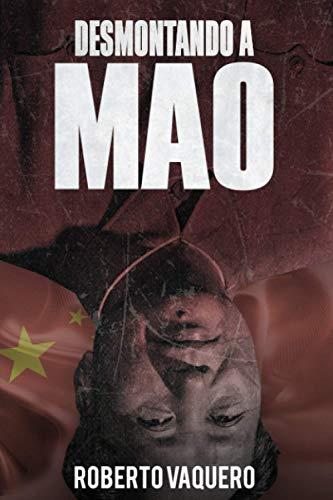 Desmontando a Mao: Cuestiones sobre un revisionista