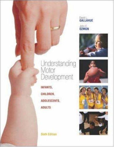 Understanding Motor Development: Infants, Children, Adolescents, Adults with PowerWeb