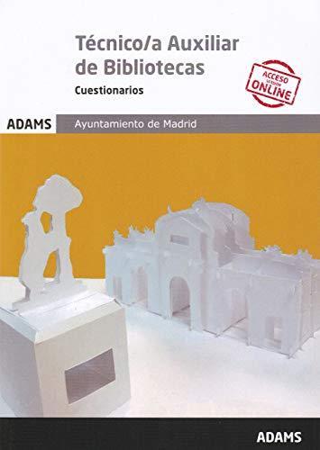 Cuestionarios Técnico/a Auxiliar de Bibliotecas Ayuntamiento de Madrid