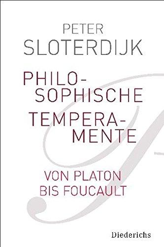 Philosophische Temperamente: Von Platon bis Sartre