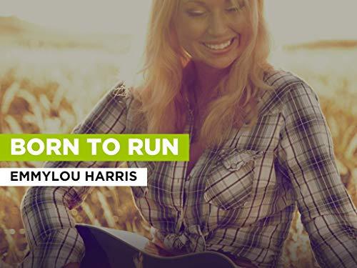 Born To Run al estilo de Emmylou Harris