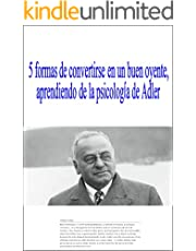 5 formas de convertirse en un buen oyente para aprender de la psicología de Adler (Spanish Edition)