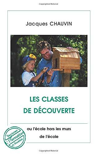 Les classes de découverte