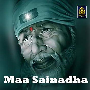 Maa Sainadha (Sai Baba Songs)
