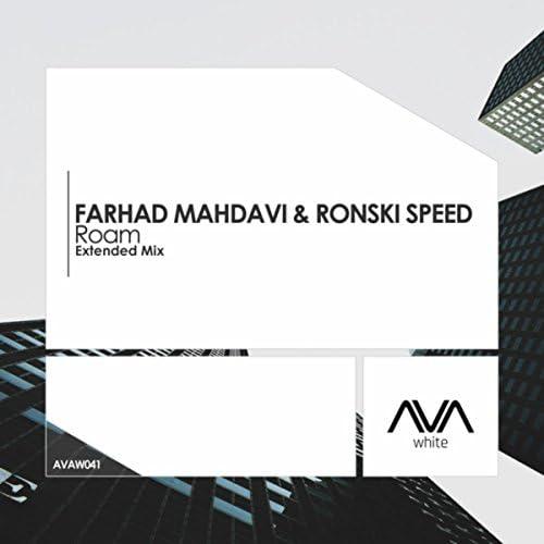 Farhad Mahdavi & Ronski Speed