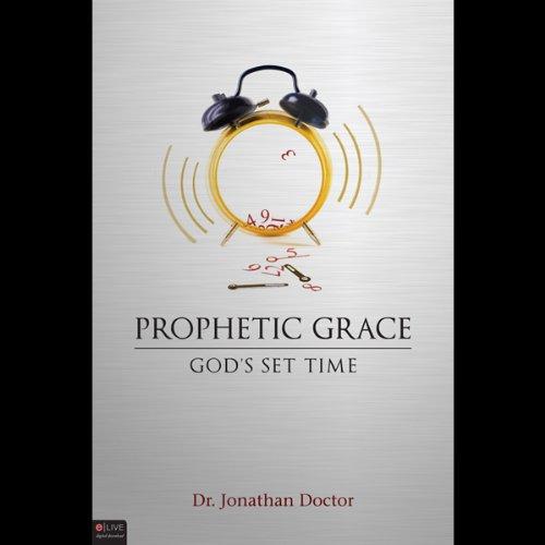 Prophetic Grace  Audiolibri