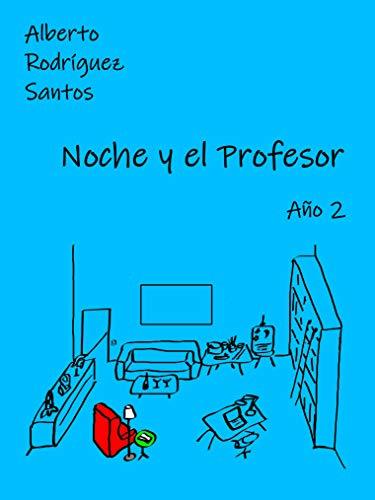 Noche y el Profesor: Año 2