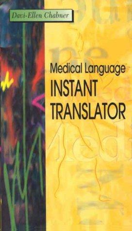 Medical Language Instant Translator by Davi-Ellen Chabner BA MAT (2000-09-01)