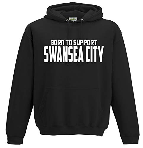 Swansea City Born to Support Premium Hoodie Gift Mens Present (Large) Black