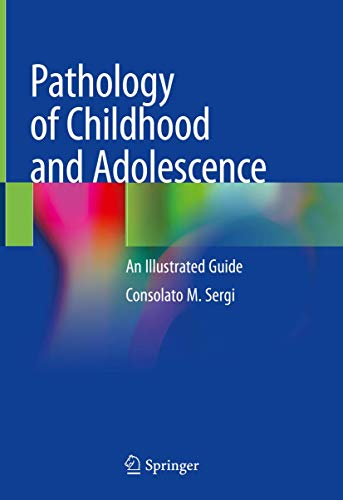 Pathology of Childhood and Adolescence: An Illustrated Guide