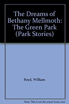 The Dreams of Bethany Mellmoth: The Green Park 0955876117 Book Cover