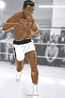 Muhammad Ali Notebook: Famous People Notebook With 120 Lined Pages, Legendary Celebrities, Actors, Actress, Singers, Write...
