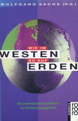 Wie im Westen so auf Erden