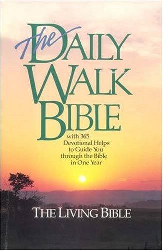 The Daily Walk Bible (Living Bible)