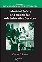 Industrial Safety and Health for Administrative Services (Handbook of Safety and Health for the Service Industry)